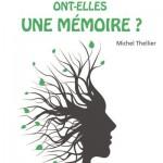 Michel Thellier : «On distingue deux catégories de mémoire chez les plantes»